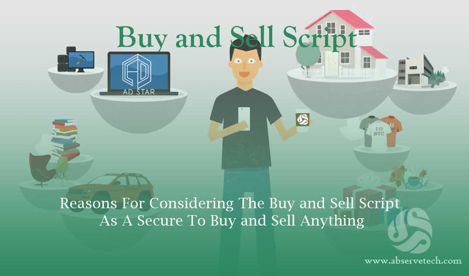 Reasons for Considering the Buy and Sell Script as a Secure To Buy and Sell Anything