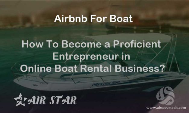 How To Become a Proficient Entrepreneur in Online Boat Rental Business?