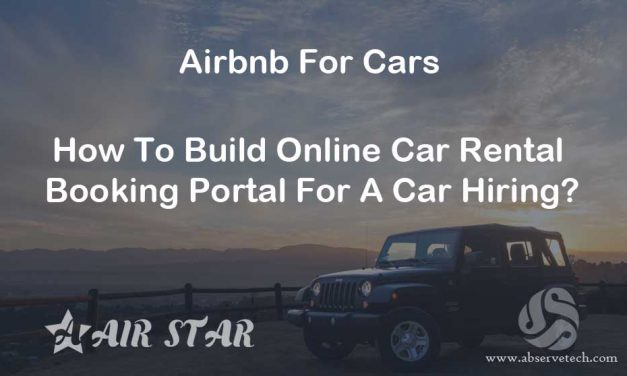 How To Build Online Car Rental Booking Portal For A Car Hiring?