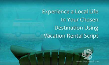 Experience a Local Life in Your Chosen Destination Using Rental Script
