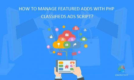How To Manage Featured Adds With PHP Classifieds Ads Script?