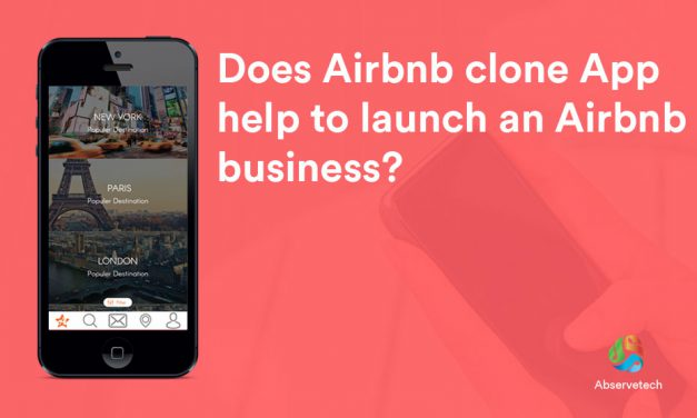 Does Airbnb Clone App Help to Launch an Airbnb Business?