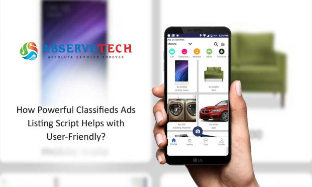 How Powerful Classifieds Ads Listing Script Helps with User-Friendly?
