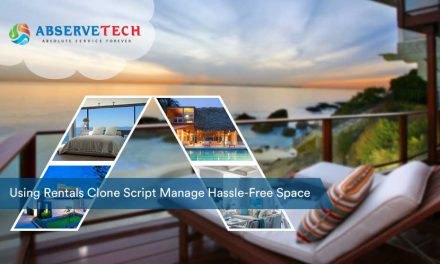 Using Rentals Clone Script Manage Hassle-free Space