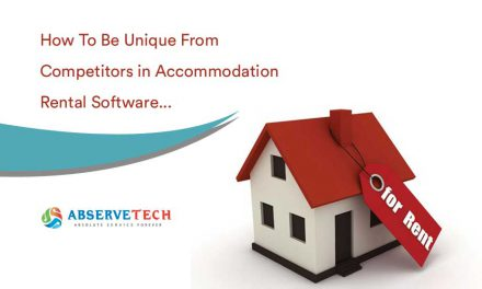 How to be Unique From Competitors in Accommodation Rental Software