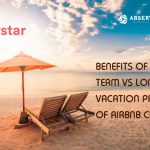 Benefits of Short term vs long term vacation properties of Airbnb Clone