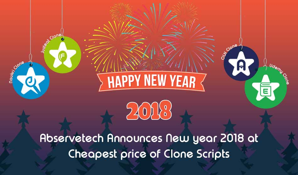 Abservetech Announces New year 2018 at Cheapest price of Clone Scripts