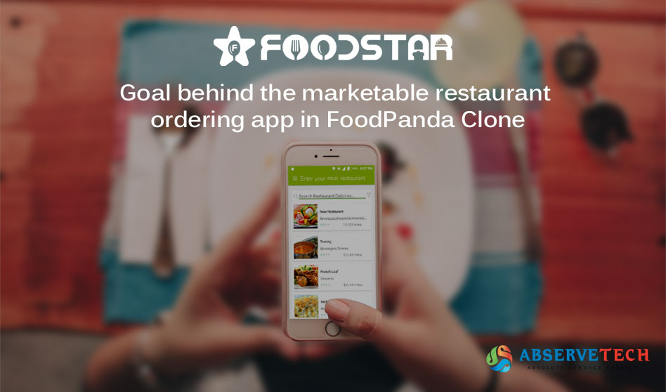Goal behind the marketable Restaurant Ordering App in FoodPanda Clone