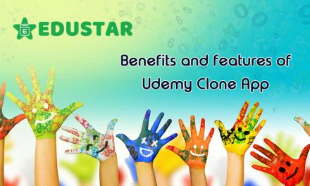 Benefits and features of Udemy Clone App – Edustar