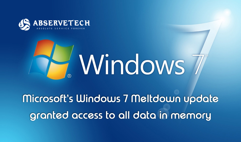 Microsoft's Windows 7 Meltdown update granted access to all data In Memory