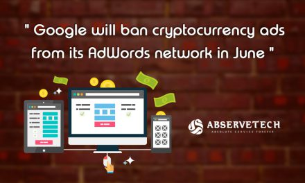 Google will ban cryptocurrency ads from its Adwords network in June