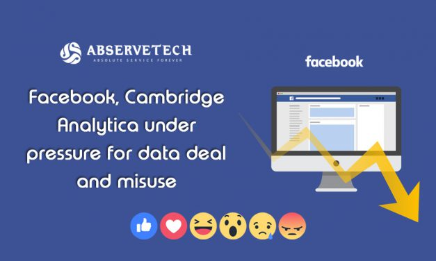 Facebook, Cambridge Analytica under pressure for data deal and misuse