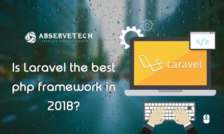 Is Laravel The Best PHP Framework In 2018?