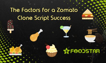 The Factors for a Zomato Clone Script Success