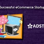 Top 5 Successful eCommerce Startup Story
