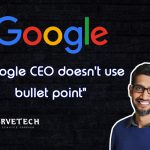 Google's CEO doesn't use Bullet Points