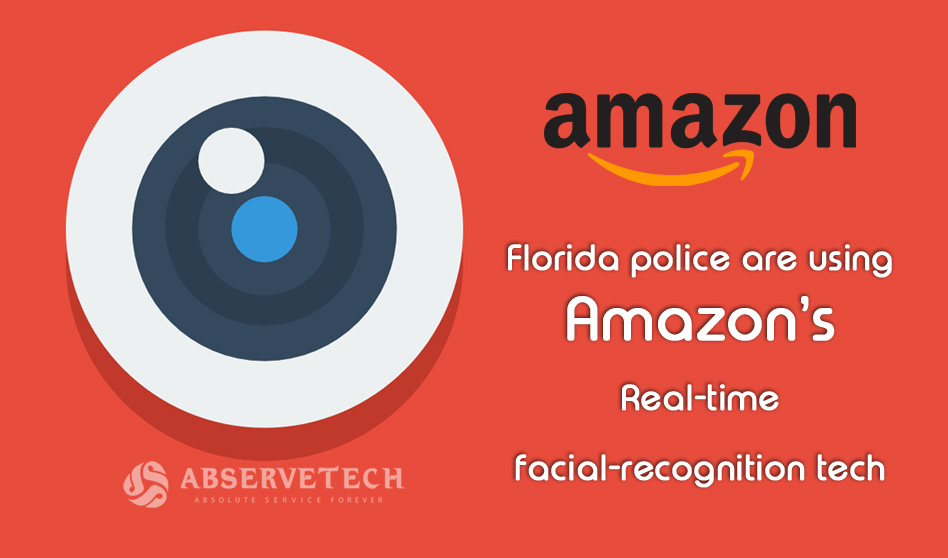 Florida police are using Amazon's Real-time facial-recognition tech