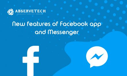 New features of Facebook app and Messenger