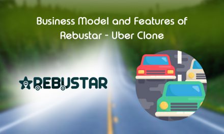 Business Model and Features of RebuStar – Uber Clone