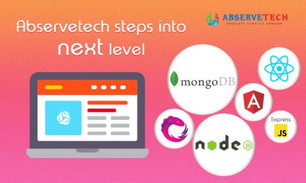 Abservetech Steps in to Next Level