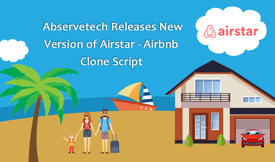 Abservetech Releases New Version of Airstar – Airbnb Clone Script