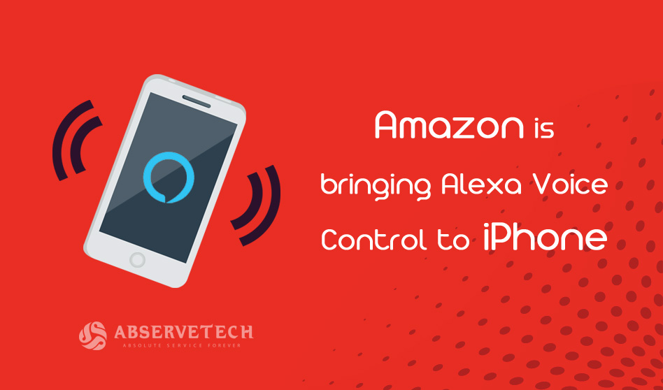 Amazon is bringing Alexa Voice Control to iPhone