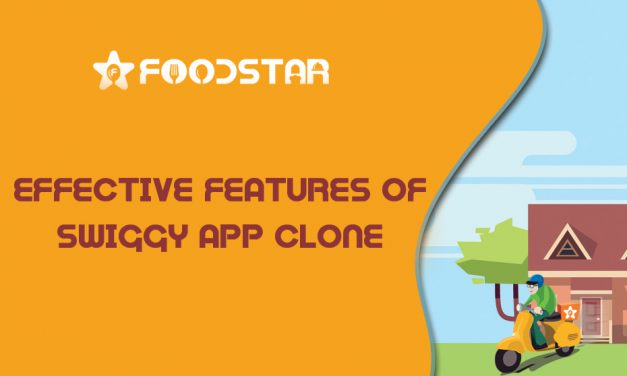 Effective Features of Swiggy App Clone
