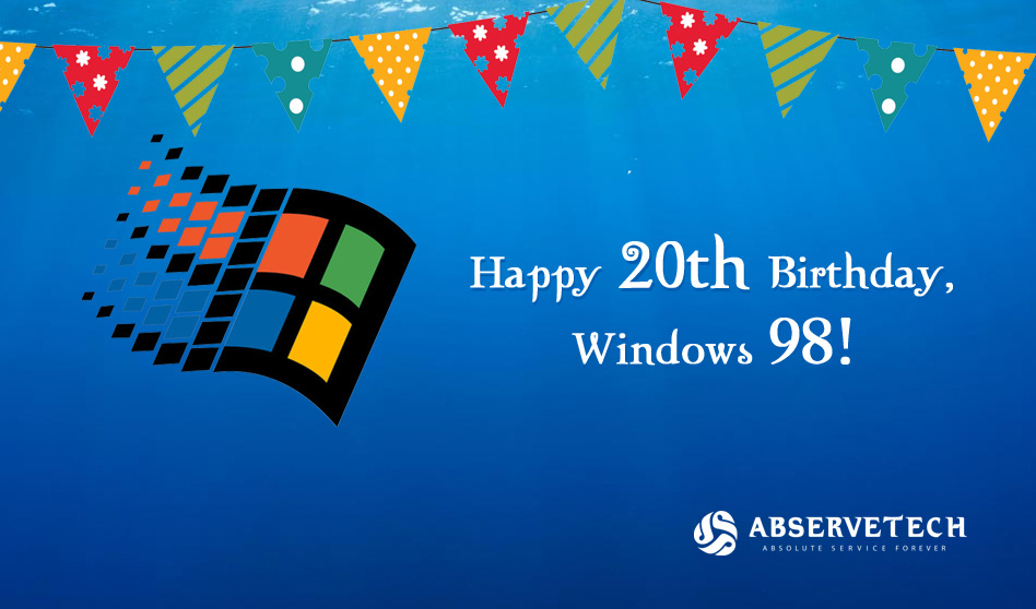 Happy 20th birthday, Windows 98! - Abservetech Blog