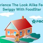 Experience The Look Alike Feel Of Swiggy With FoodStar