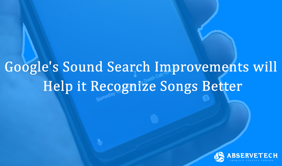 Google's Sound Search Improvements will help it Recognize Songs Better