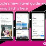 Google's new travel guide website 'Touring Bird'