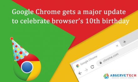 Google Chrome gets a major update to celebrate browser's 10th birthday