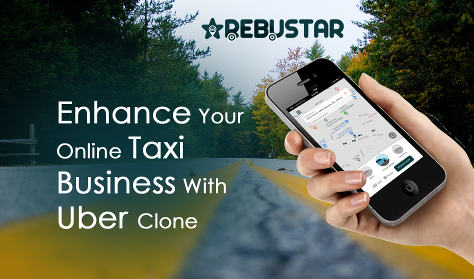 Enhance your online taxi business with Uber clone
