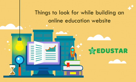 Things to look for while building an Online Education Website