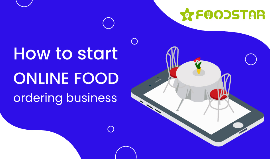How to start online food ordering business
