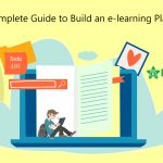 A complete guide for building an e-learning platform
