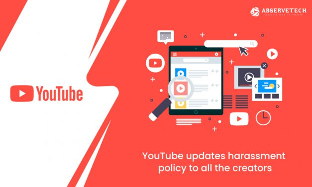 YouTube updates harassment policy to all the creators